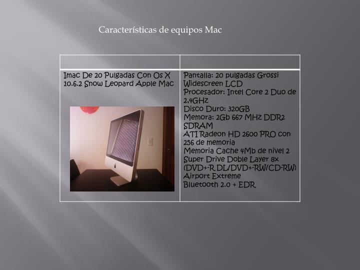 Características de equipos Mac