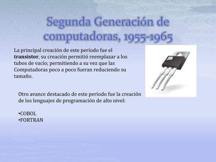 Segunda Generación de computadoras, 1955-1965
