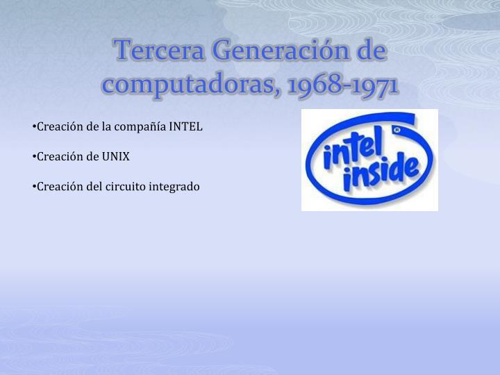 Tercera Generación de computadoras, 1968-1971