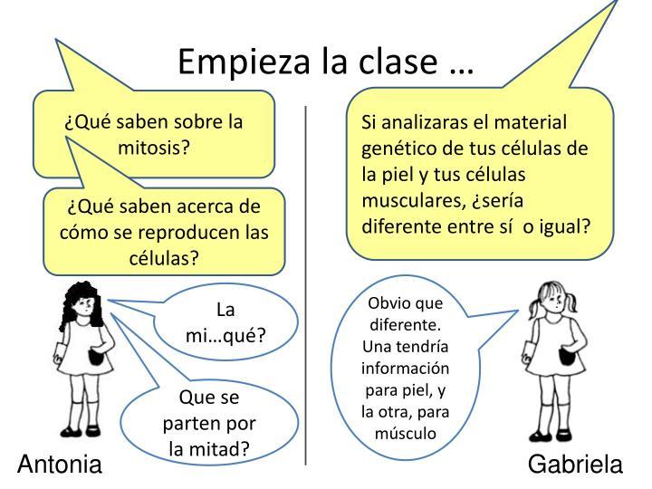 Empieza la clase …