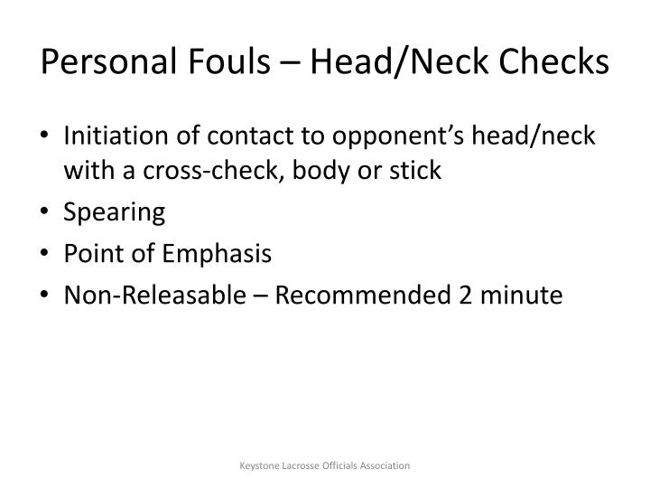 Personal Fouls – Head/Neck Checks