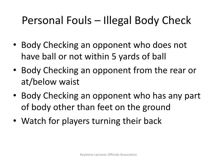 Personal Fouls – Illegal Body Check