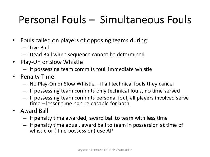 Personal Fouls –  Simultaneous Fouls