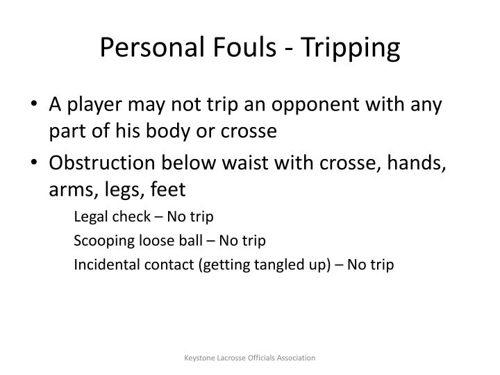Personal Fouls - Tripping