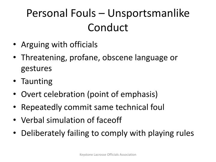 Personal Fouls – Unsportsmanlike Conduct