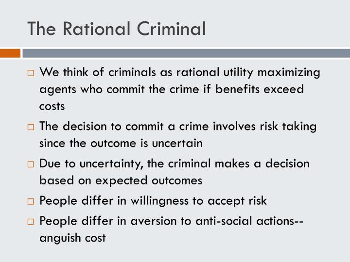 The Rational Criminal