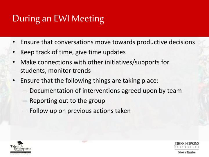 During an EWI Meeting