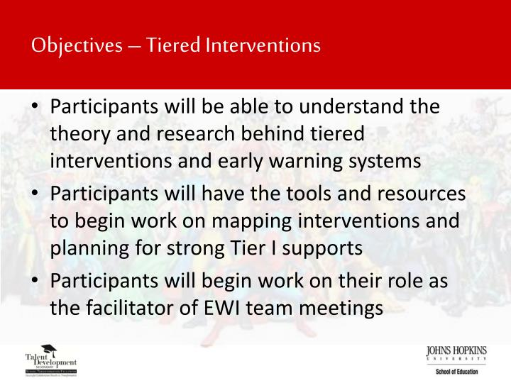Objectives – Tiered Interventions