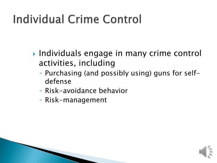 Individual Crime Control