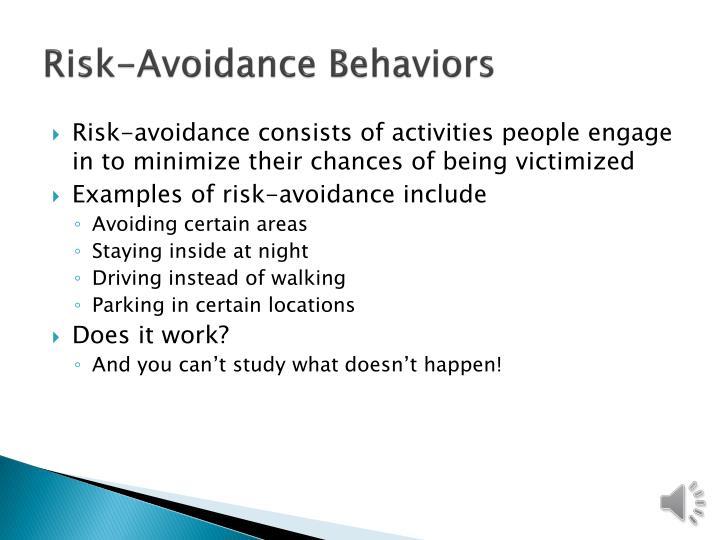 Risk-Avoidance Behaviors
