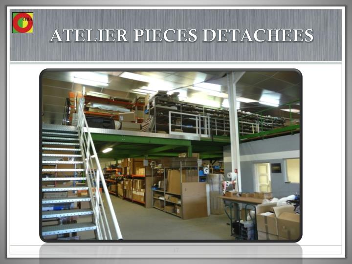 ATELIER PIECES DETACHEES