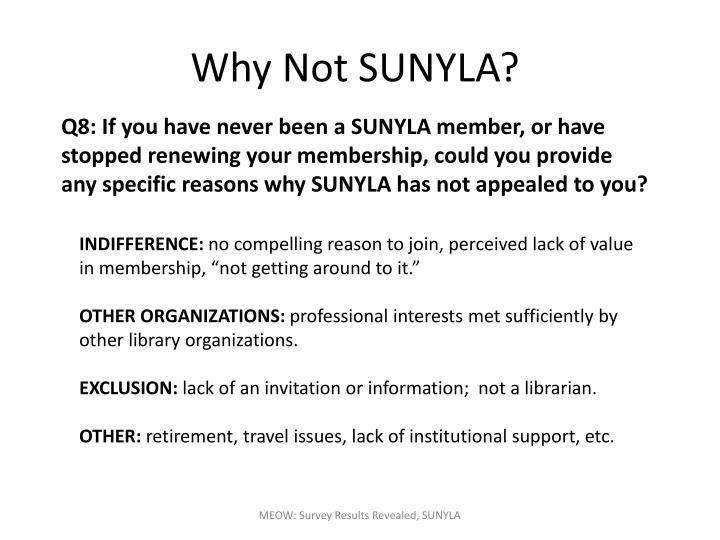 Why Not SUNYLA?