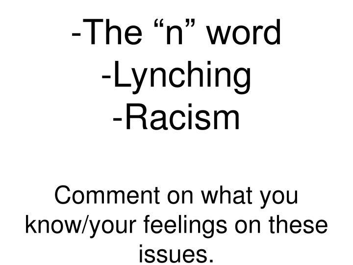 """-The """"n"""" word"""