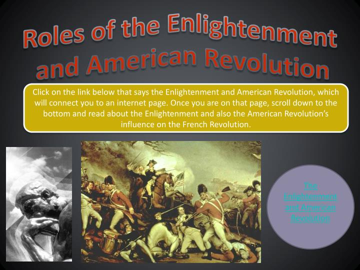 Roles of the Enlightenment