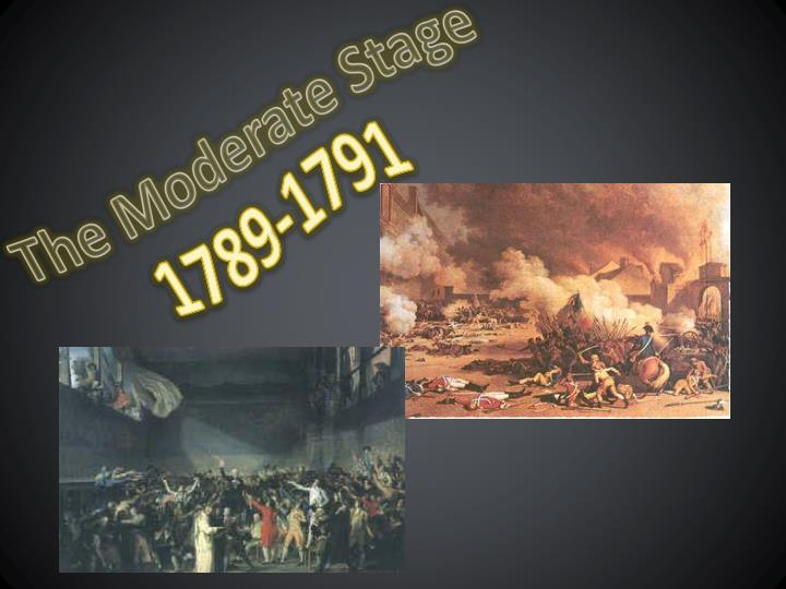 The Moderate Stage