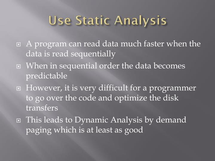Use Static Analysis