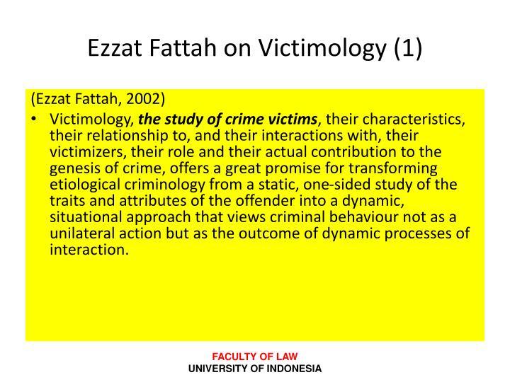 Ezzat Fattah on Victimology (1)