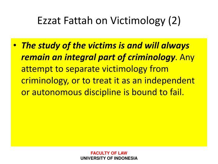 Ezzat Fattah on Victimology (2)