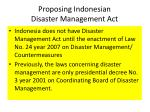 proposing indonesian disaster management act