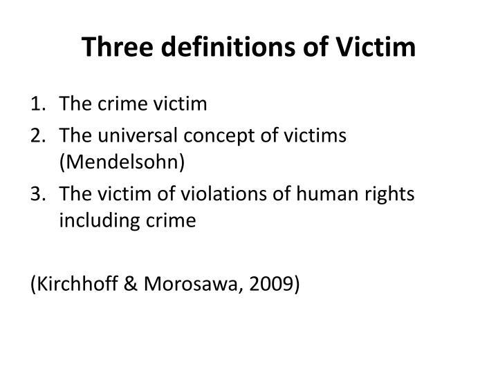 Three definitions of Victim