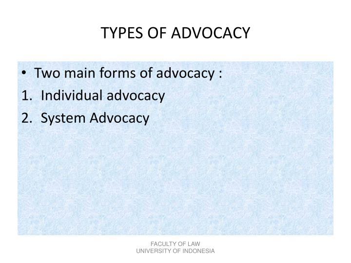 TYPES OF ADVOCACY