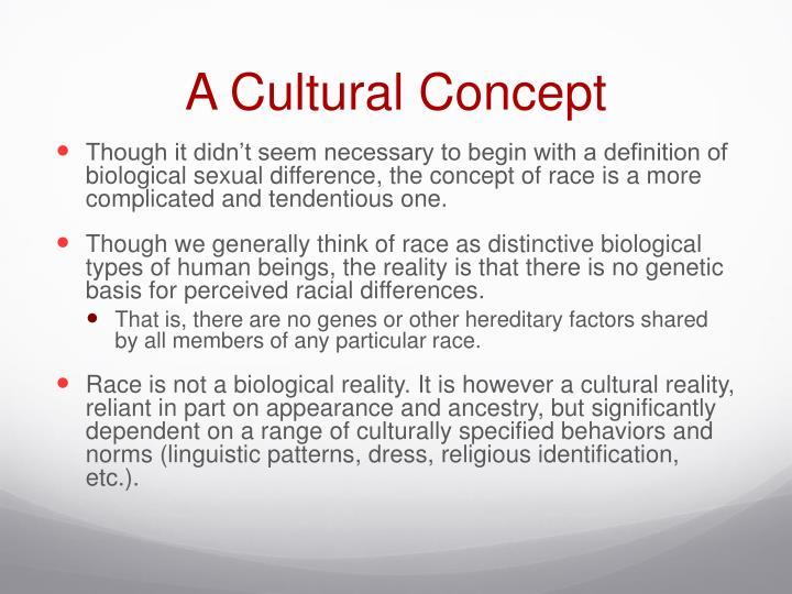 A Cultural Concept