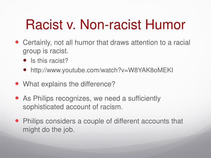 Racist v. Non-racist Humor