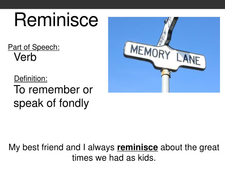 what is the meaning of reminiscent