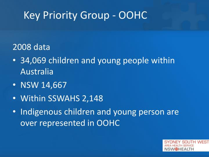 Key Priority Group - OOHC