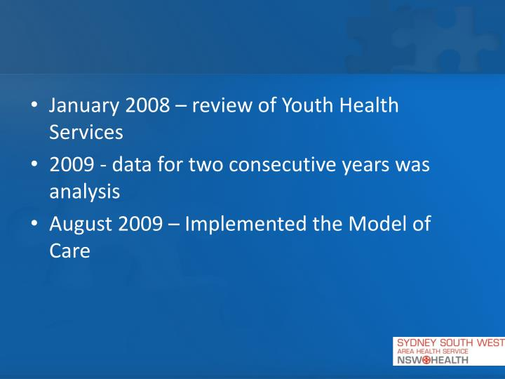 January 2008 – review of Youth Health Services