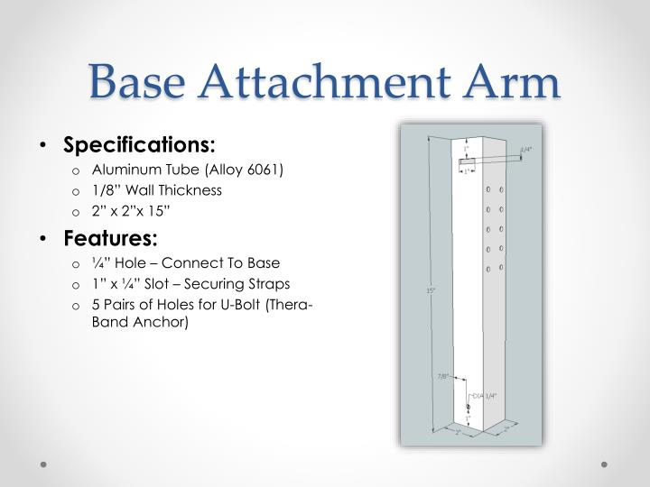 Base Attachment Arm