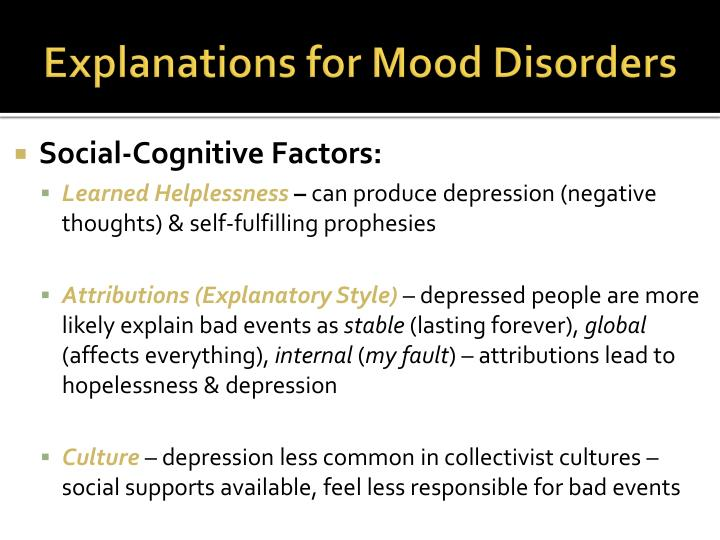 Explanations for Mood Disorders