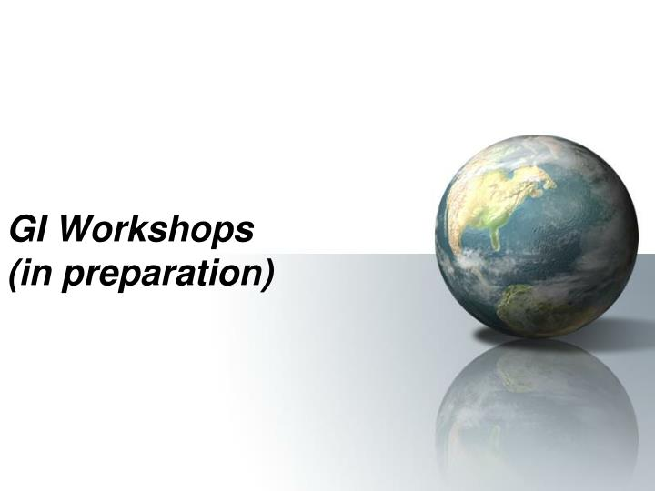 GI Workshops
