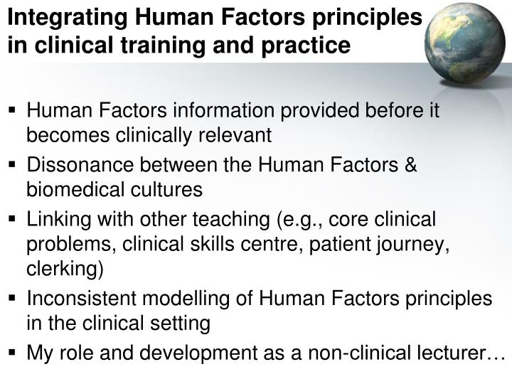 Integrating Human Factors principles in