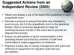 suggested actions from an independent review 2005
