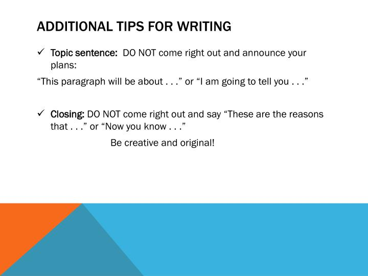 Additional Tips for writing