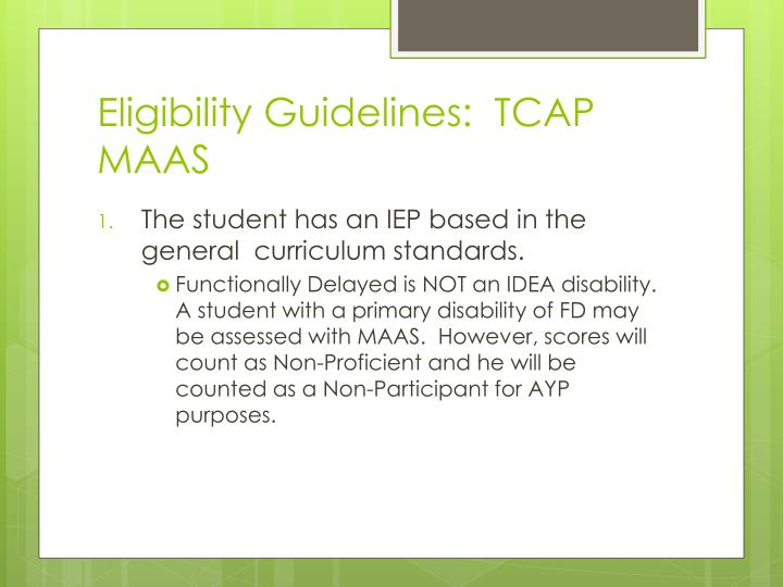 Eligibility Guidelines:  TCAP MAAS