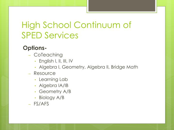 High School Continuum of SPED Services