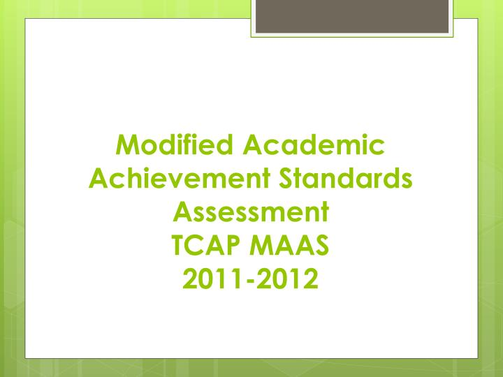 Modified Academic Achievement Standards