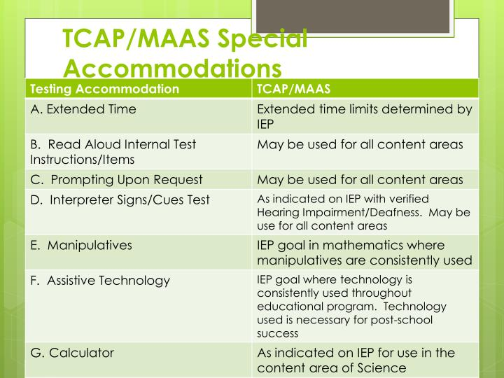 TCAP/MAAS Special Accommodations