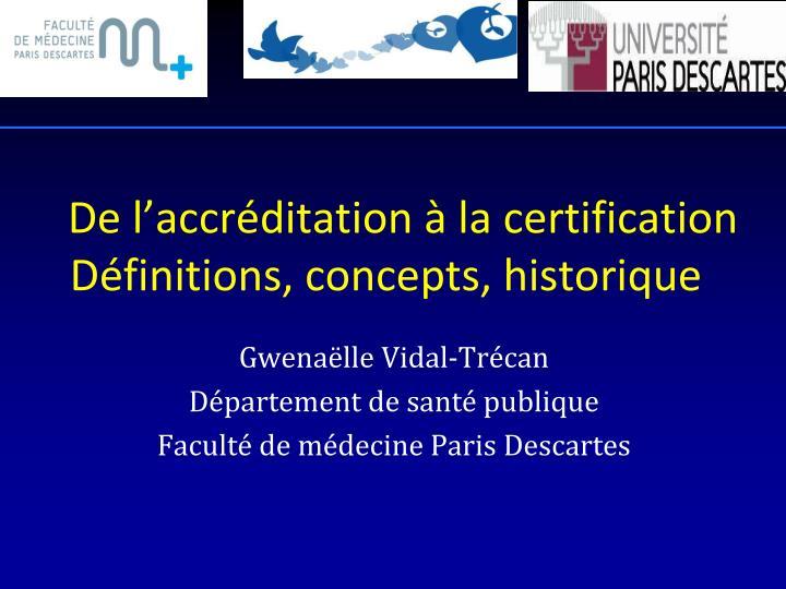 De l'accréditation à la certification