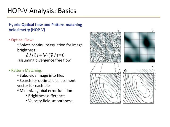 HOP-V Analysis: Basics