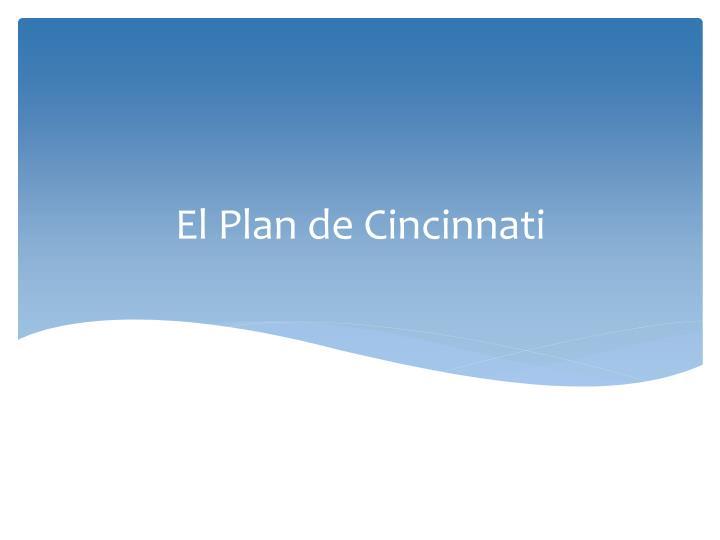 El Plan de Cincinnati