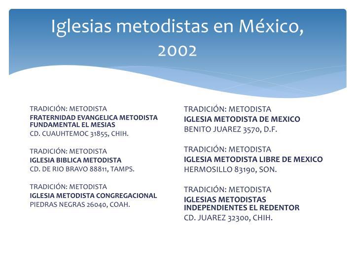 Iglesias metodistas en México,