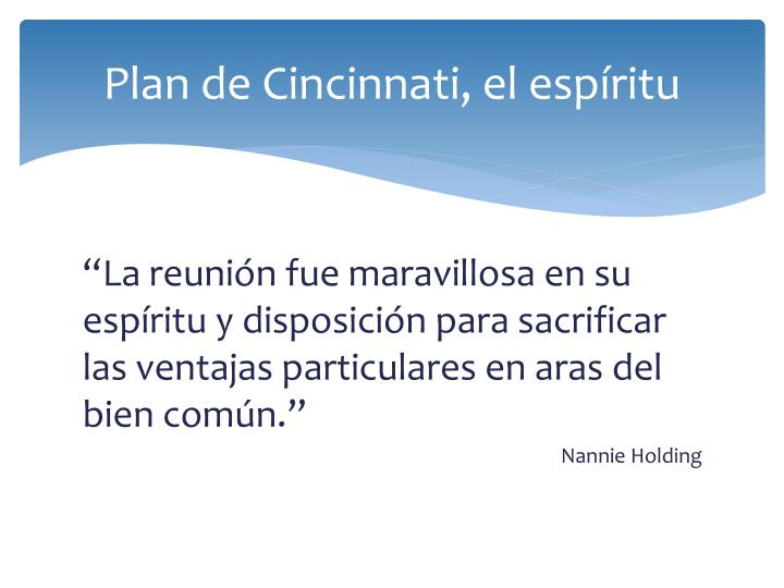 Plan de Cincinnati, el espíritu