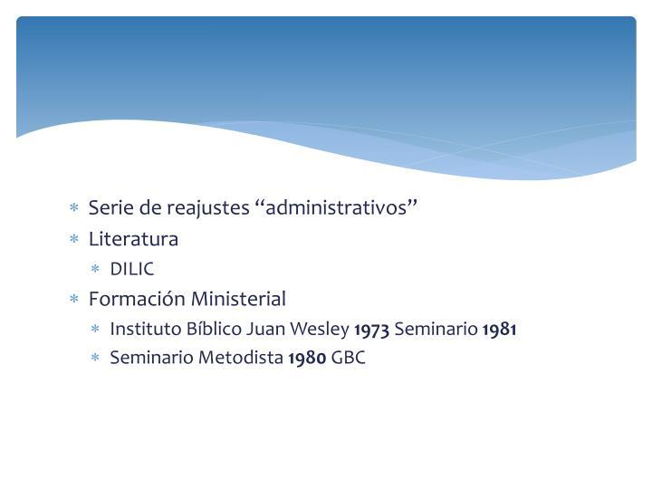 """Serie de reajustes """"administrativos"""""""