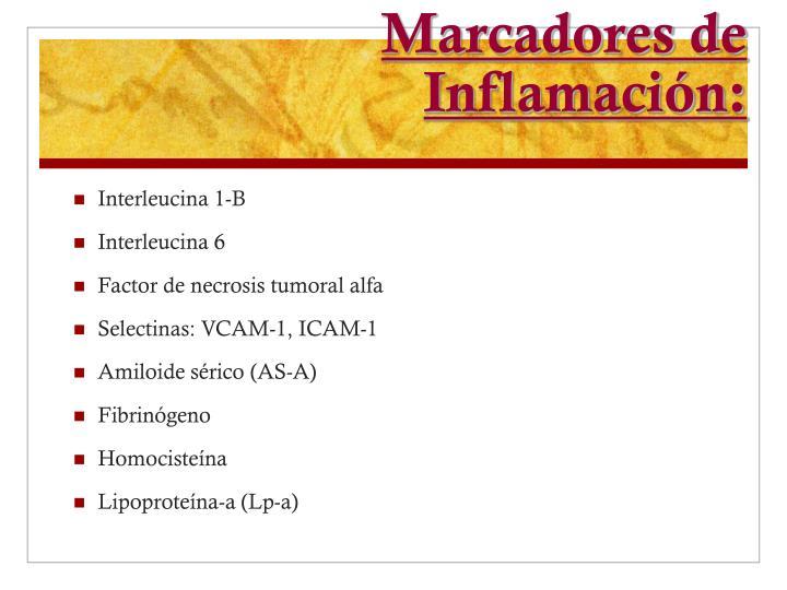 Marcadores de Inflamación: