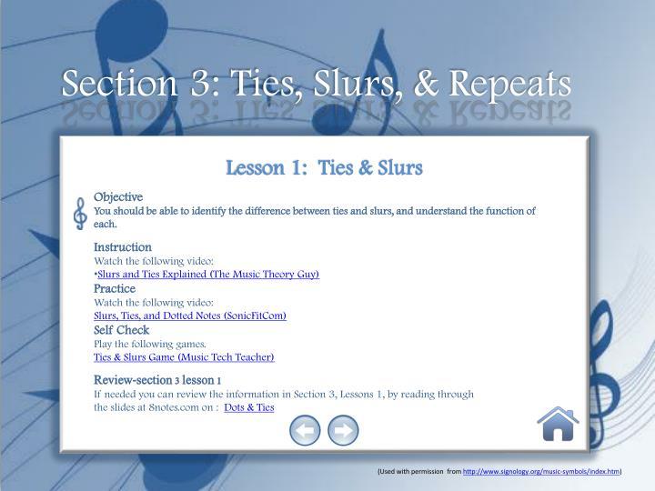 Section 3: Ties, Slurs, & Repeats