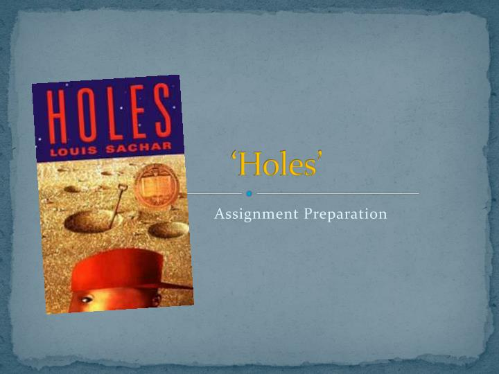 book holes essays Essays novel holes, media and body image essays courses similar to social work brian greene book review.