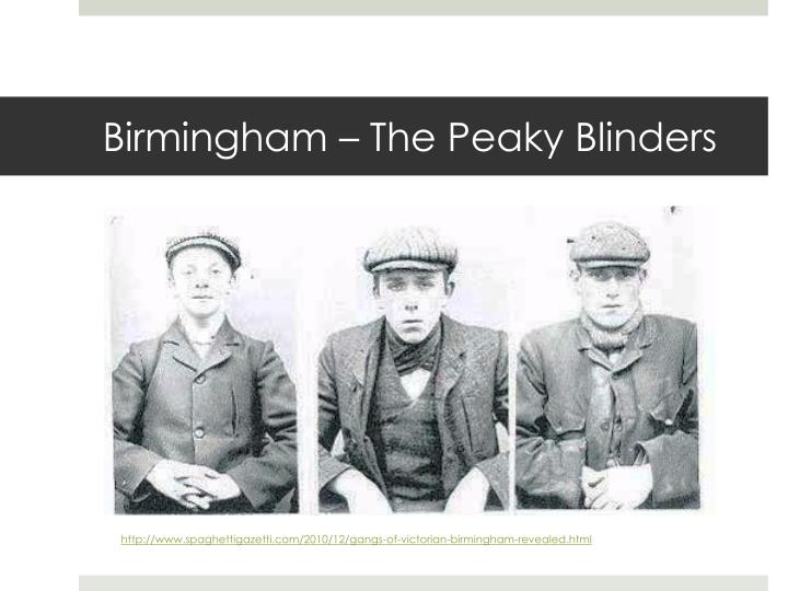 Birmingham – The Peaky Blinders